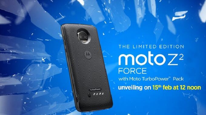 Moto Z2 Force to be unveiled in India on February 15th; phone will come with a free TurboPower Pack