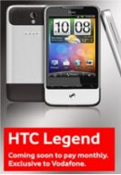 HTC Legend makes Vodafone its exclusive partner in the UK