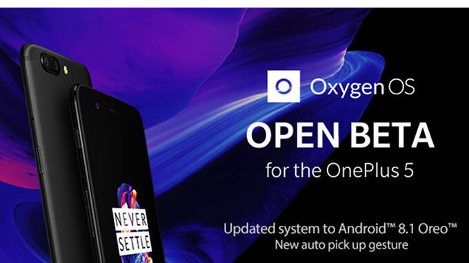 OnePlus 5 receives Android 8.1 Oreo via OxygenOS Open Beta 6 update