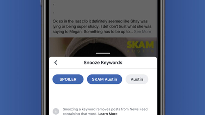 Facebook adds new Keyword Snooze button in News Feed to allow users to avoid spoilers