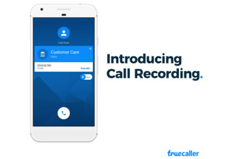 Truecaller adds call recording feature to Android app, but only for Premium users