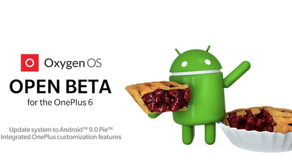 OnePlus 6 gets its first Android 9 Pie open beta update