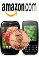 Shiny penny can get you either a Palm Pre Plus or Pixi Plus on Amazon