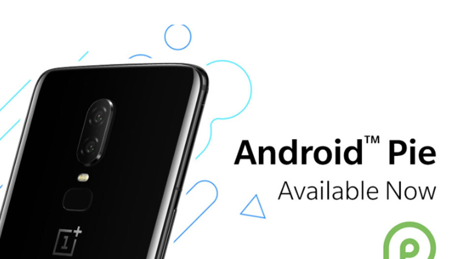 OnePlus 6 gets Android 9 Pie starting today