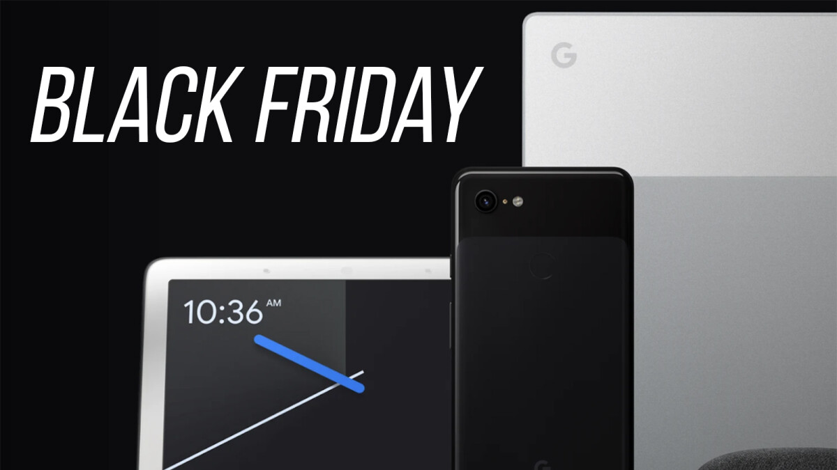 Google Black Friday deals are now live: big savings on Pixel 3/XL