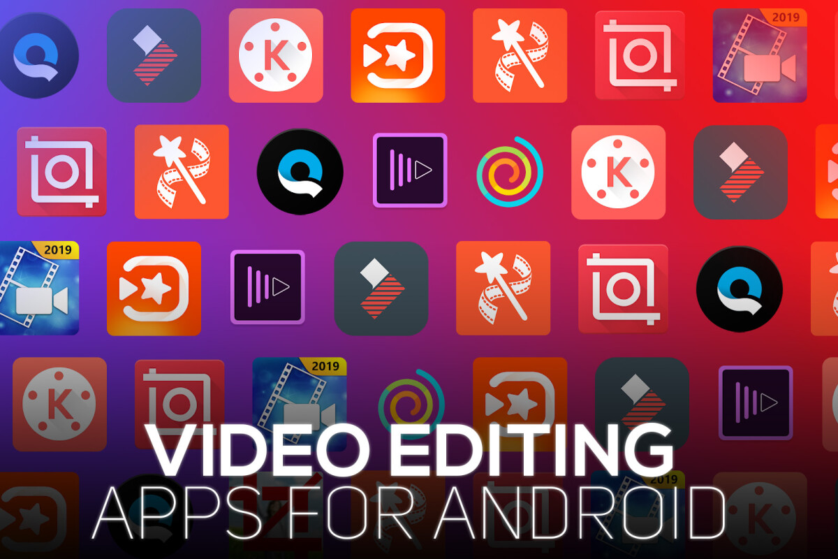 Best Video Editors For Android In 2019 Phonearena