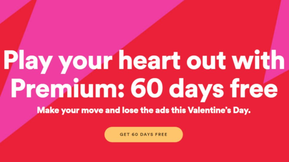 Spotify's Valentine's Day promo offers 60 days of Spotify Premium for free