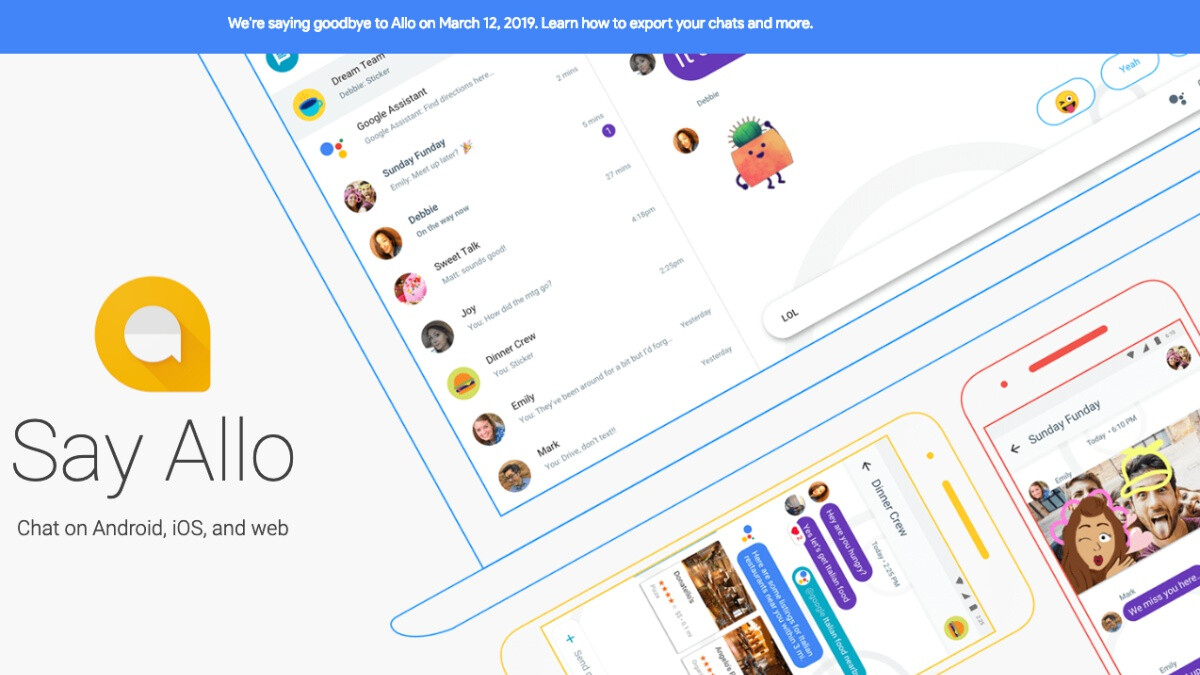 Today's the day we say goodbye to Google Allo, so save your messages while you still can