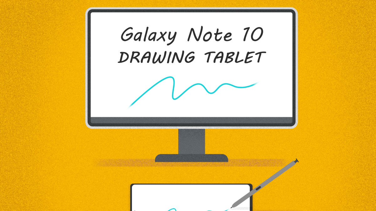 How to turn the Galaxy Note 10 into a drawing tablet