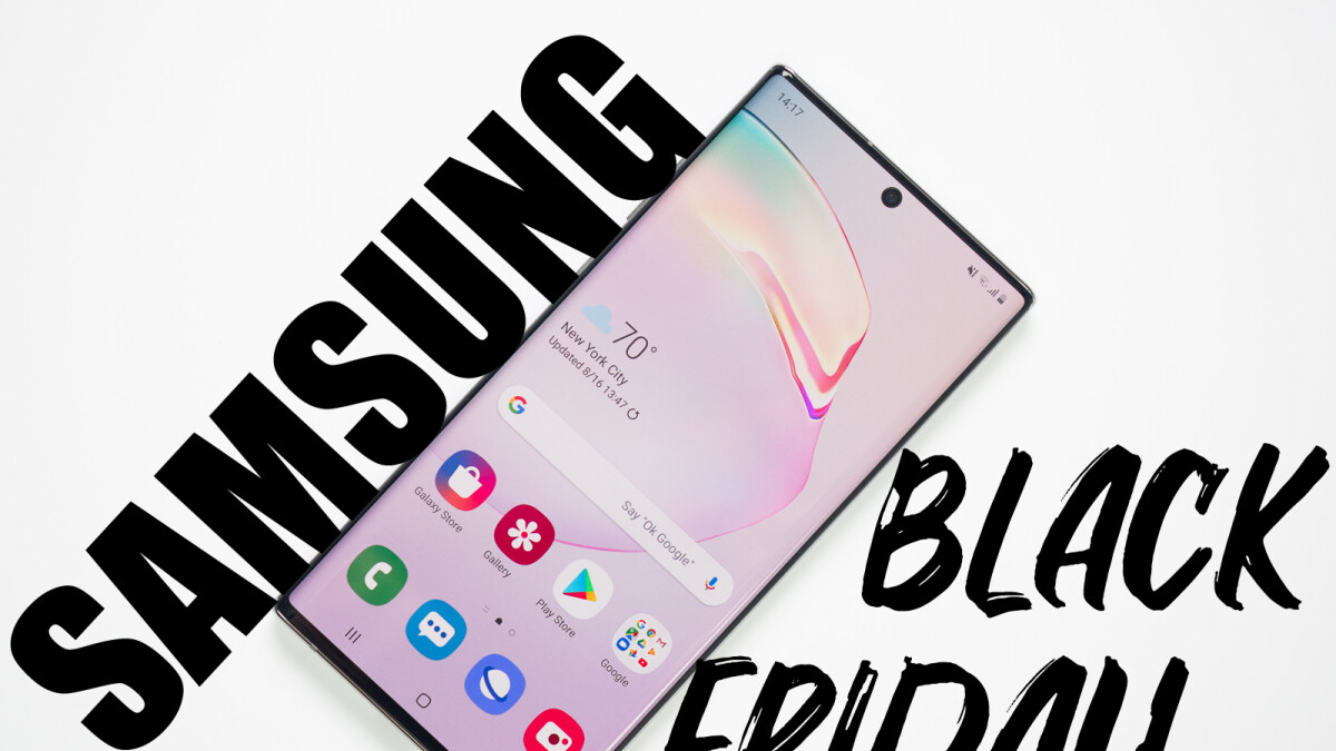 Samsung Black Friday deals 2019: Save on the Galaxy S10, Note 10, Galaxy Watch, Galaxy Fit, Smart TVs