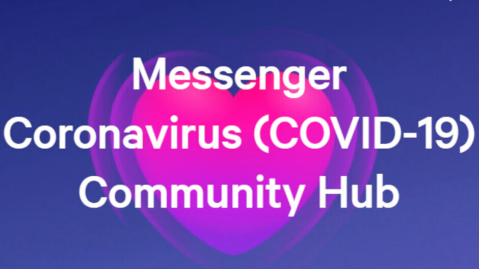 Facebook launches Messenger Coronavirus Community Hub