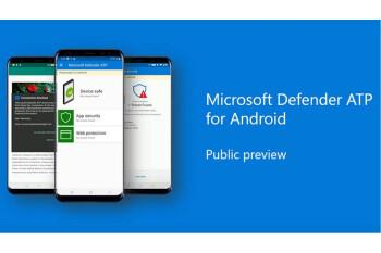 Microsoft Defender starts defending Android