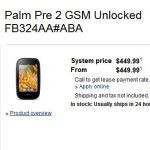 Palm Pre 2 available unlocked for $450