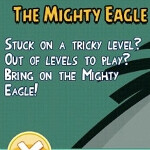 The Angry Birds can now call for help from the Mighty Eagle-for 99 cents
