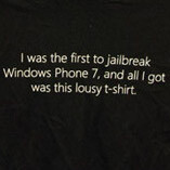 "Jailbreaking Windows Phone 7 gets you a ""lousy T-shirt"""