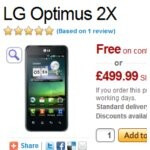 LG Optimus 2X has started to go into pre-order mode over in Europe