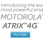 Motorola ATRIX 4G now available for pre-order at AT&T