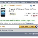 Amazon has the HTC Inspire 4G for $59.99, the HTC Freestyle for a penny