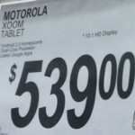 $539 will buy you a Wi-Fi only Motorola XOOM at Sam's Club