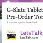 LetsTalk announces that pre-orders for the T-Mobile G-Slate go live tomorrow