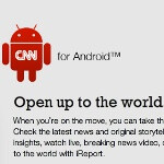 CNN app for Android phones is now available for free in the Market