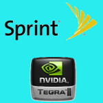 Sprint to finally launch a Tegra 2 powered handset?