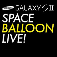 Watch Samsung Galaxy S II being sent into space today at 7am Eastern and send live messages!