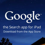 Google launches search app for iPad