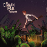Zombie-themed spoof of Oregon Trail, Organ Trail, gets funding – headed to mobile
