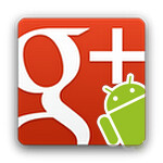 Google+ for Android updated featuring