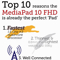 "Huawei lists ten reason why its MediaPad 10 FHD tablet is already the perfect ""Pad"" (Infographic)"