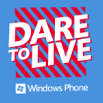 Dare To Live Windows Phone starts on London's West End