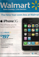 Wal-Mart ad says that the iPhones comes in three days