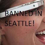 Seattle bar bans Google Glass