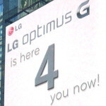 LG one-ups Galaxy S 4 ads, reminds the Optimus G is 'here 4 you now'