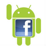 Facebook moving closer to a Facebook-powered Android phone