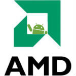 AMD open to building for specific Android products