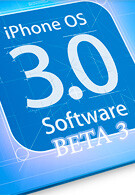 iPhone OS 3.0 gets one step closer to release