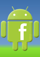 Android to get its own, official Facebook app?