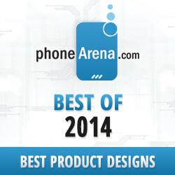 PhoneArena Awards 2014: Best product designs