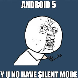 Did you know: Google removed silent mode from Android 5.0 Lollipop (and everyone is outraged)