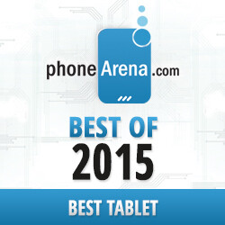 PhoneArena Awards 2015: Best Tablet