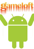Gameloft gives up on titles for Android