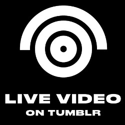 Tumblr adds live video broadcasts; new feature to debut by the end of the day
