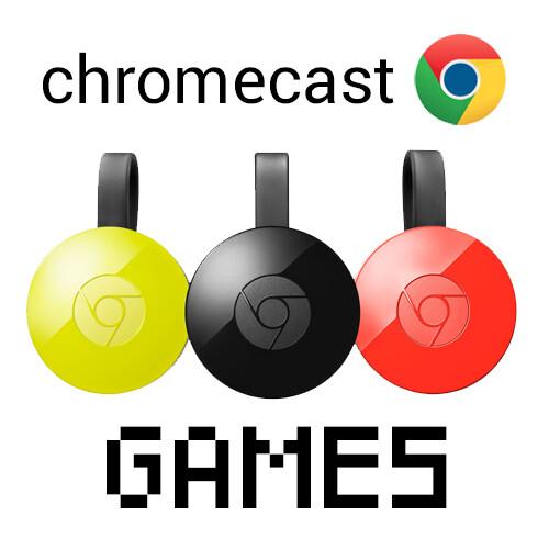 best games for chromecast