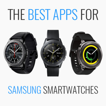 Best apps for the Samsung Gear S3 and Gear Sport