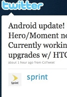 For the Moment, Sprint sees Q2 Android 2.1 upgrade, same for the Hero