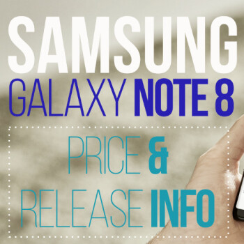 Samsung Galaxy Note 8: price and release date on AT&T, Verizon, T-Mobile and Sprint