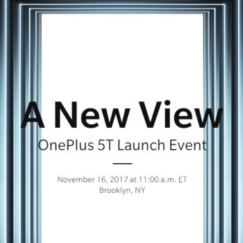 Official: Here's when the OnePlus 5T will be announced and released