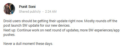 Punit Soni's G+ page hints at more updates to come - Camera update pushing out now to Motorola DROID owners